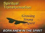 SPIRITUAL TRANSFORMATION - Copy - Copy