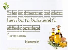 MORE SCRIPTURES RE OIL OF GLADNESS